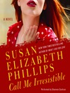 Call Me Irresistible (MP3): American&#39;s Lady Series, Book 3